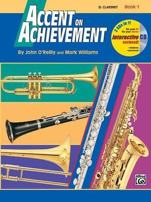 【599免運費】Accent on Achievement, Book 1【Clarinet】單簧管 AP.17084