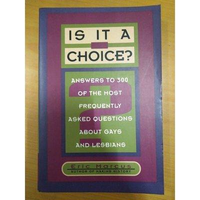【雷根二手店】《Is It a Choice by Eric Marcus》 #滿360免運 #七成新 #T1284