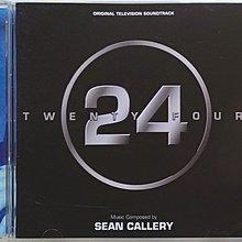 《絕版專賣》24 反恐任務 / 24 Twenty Four 電視原聲帶 Sean Kallery (美版)