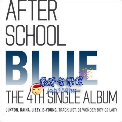 【象牙音樂】韓國人氣團體-- After School / A.S. BLUE Single Album Vol. 4 (BLUE)