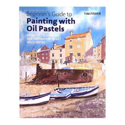 英文原版 Beginner's Guide to Painting with Oil Pastels 油泥繪畫初學者指南 油泥繪畫技巧教程