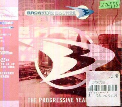 *還有唱片行三館*BROOKLYN BOUNCE / THE PROGRESSIVE 全新 ZZ4796(需競標)