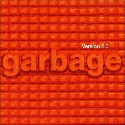 Garbage 垃圾合唱團 -- Version 2.0 垃圾再升級