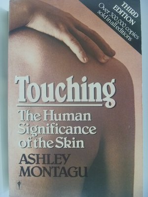 【月界】Touching:The Human Significance of the Skin 〖心理〗BAH