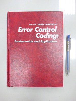 D7-3cd☆民國78年出版『ERROR CONTROL CODING』《Shu Lin》