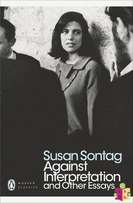 [文閲原版]反對闡釋 英文原版 Against Interpretation and Other Essays 蘇珊·桑塔格 Susan Sontag 文化批評