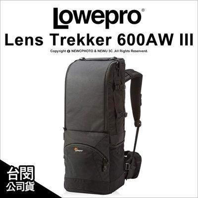 【薪創光華】Lowepro 羅普 Lens Trekker 600AW III 大砲包 長鏡頭旅行家 相機後背 公司貨