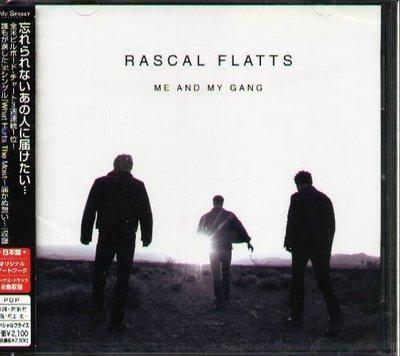 K - Rascal Flatts - ME AND MY GANG - 日版 +2BONUS - NEW
