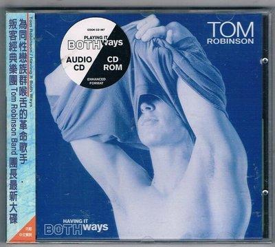 [鑫隆音樂]另類CD-湯姆.羅賓森Tom Robinson:殊途同歸Having It Both Ways (全新)