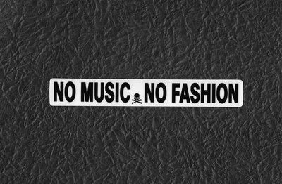 PVC防水貼紙 NO MUSIC NO FASHION 機車 行李箱 安全帽 滑板 旅行箱 電腦 滑雪板 1018