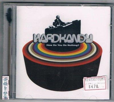 [鑫隆音樂]西洋CD-HOW DO YOU DO NOTHING?--硬糖果樂團:櫻櫻美黛子 {RIDCD008}(全新)