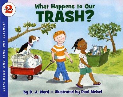 *小貝比的家*WHAT HAPPENS TO OUR TRASH?/STAGE 2/平裝/科學/7~12歲/環境教育