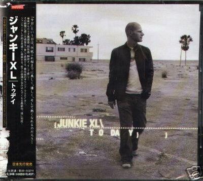 K - Junkie XL - Today - 日版 +1BONUS - NEW