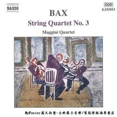 ⭕【NAXOS預購】BAX巴克斯:第三號弦樂四重奏(瑪吉尼弦樂四重奏)(企鵝必備盤,留聲機雜誌推薦)