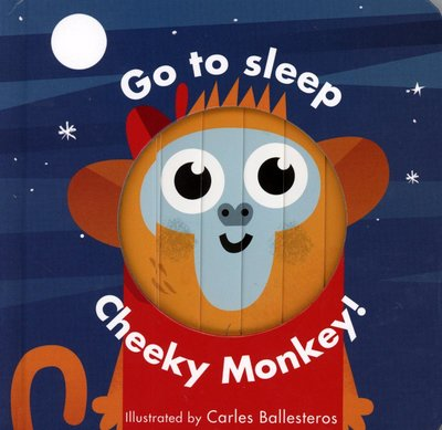 *小貝比的家*LITTLE FACES:GO TO SLEEP CHEEKY MONKEY /硬頁/0~2歲
