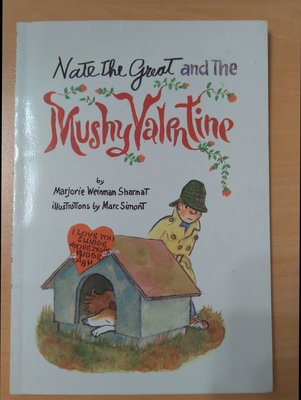Nate The Great and they Mushy Valentine (偵探小說) (英文橋樑書)