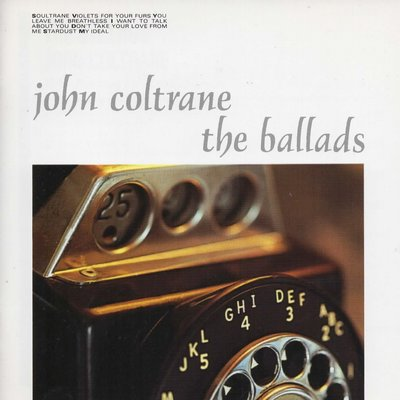 the ballads 約翰·科特蘭(John Coltrane)民謠聲望版