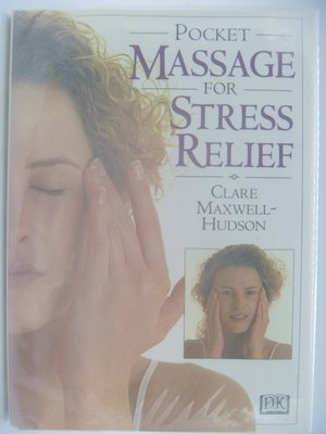 【月界】Pocket Guide to Massage for Stress Relief_袖珍本 〖保健養生〗CDC