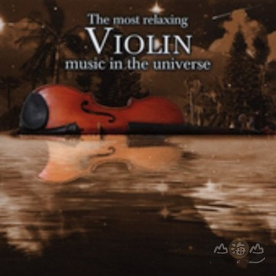 【進口版】悠閒小提琴演奏 The Most Relaxing Violin Music---COZ17513