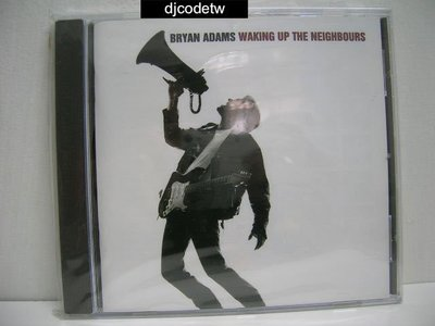 【djcodetw-CD】L1 Bryan Adams-WAKING UP THE NEIGHBOURS