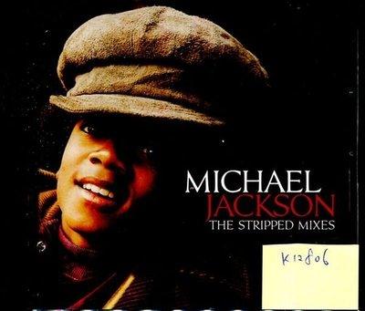 *真音樂* MICHAEL JACKSON / STRIPPED MIXES 二手 K12806 (封面底破.CD有缺口不影響讀取)