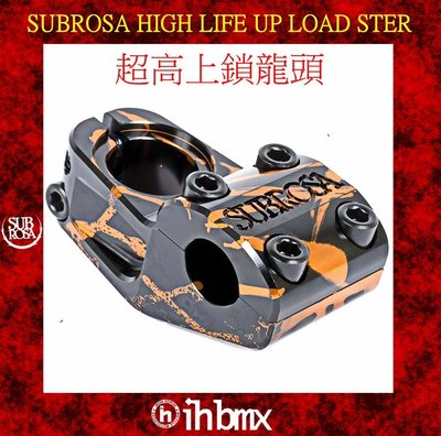 I[I.H BMX] SUBROSA HIGH LIFE UP LOAD STER 超高上鎖龍頭