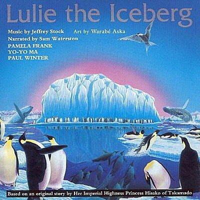 馬友友的大提琴說故事:冰山盧利 Luite The Iceberg / 馬友友 Yo-Yo Ma --- SK61665
