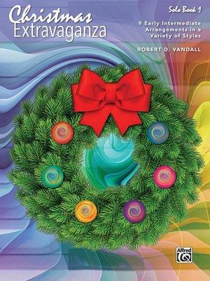 【599免運費】Christmas Extravaganza, Book 1 Alfred 00-44535