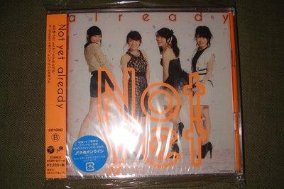 NOT YET already CD+DVD Type B 初回限定盤 全新未拆 日版