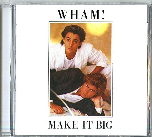 炒熱它 Make It Big / 渾合唱團 Wham ---- 4655762
