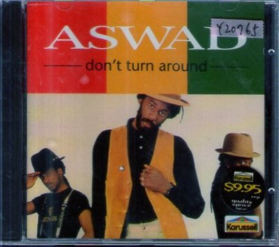 *還有唱片行*ASWAD / DON'T TURN AROUND 全新 Y20765