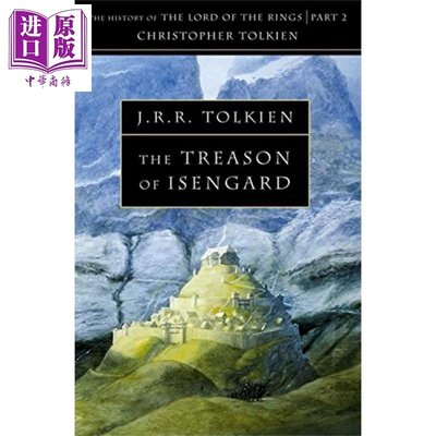 The Treason of Isengard (History of Middle-Earth, Book 7) 英文
