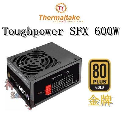 【神宇】曜越 Thermaltake Toughpower SFX 600W 金牌 全模組化 電源供應器