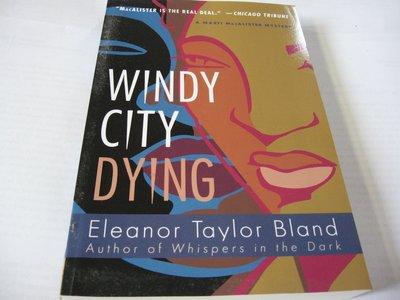 Windy City Dying / Eleanor Taylor Bland 英文推理小說 一般平裝版 近全新