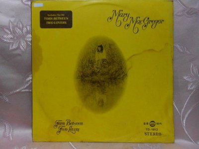 【采葳音樂網】-西洋黑膠–Mary MacGregor〝Torn Between Two Lovers〞1044