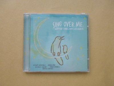 明星錄*2006年美國版SING OVER ME WORSHIP SONGS AND LULLABIES.二手CD