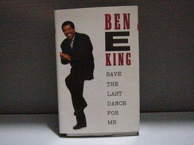 班伊金BEN E KING SAVE THE LAST DANCE FOR ME 有歌詞 有現貨 無黴 滾石原殼錄音帶