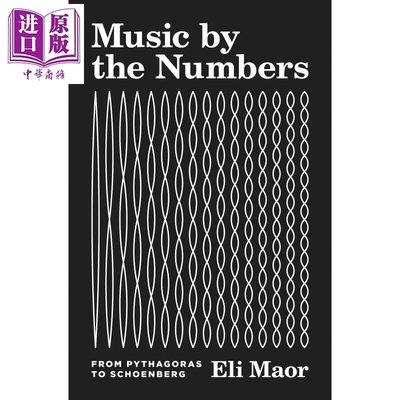 預售 音樂是怎樣算成的 Music by the Numbers From Pythagoras to Schoenberg 英文原版 Eli Maor