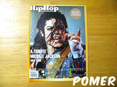 ☆POMER☆Hip Hop 特別紀念版特刊 Michael Jackson 麥可傑克森 MJ 雜誌 特輯 懷念 珍藏