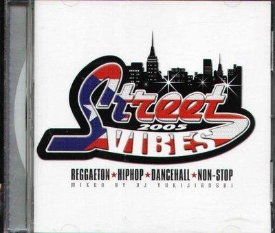 八八 - Street Vibes MIXED BY Mix DJ YUKIJIRUSHI - 日版