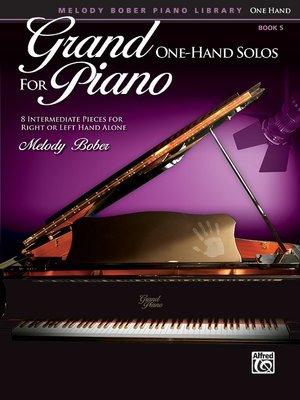 【599免運費】Grand One-Hand Solos for Piano, 5  Alfred 00-40158