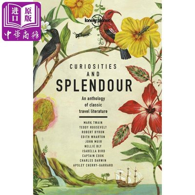 Curiosities and Splendour: An anthology of classic travel li