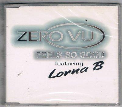[鑫隆音樂]西洋單曲-ZERO VU featuring Lorna B.FEELS SO GOOD {5029345002802}全新