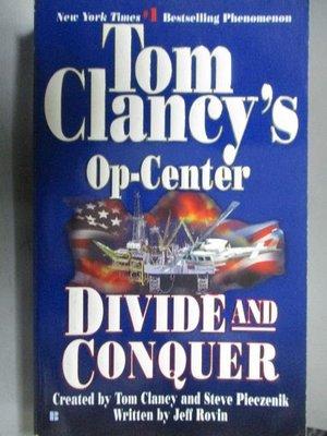 【書寶二手書T6/原文小說_ORF】Tom Clancy's Op-Center_Divide and Conquer