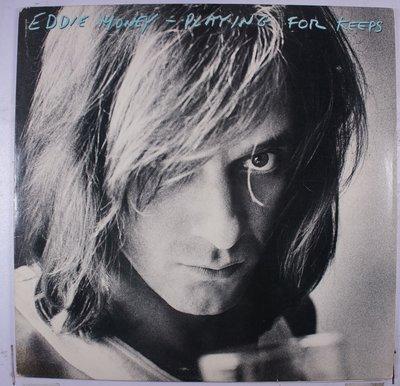 《二手美版黑膠》Eddie Money – Playing For Keeps