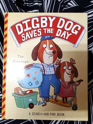 For Freeman DIGBY DOG SAVES THE DAY