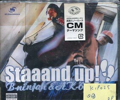 *真音樂* B-NINJAH&AK-69 / STAND UP 日版 全新 K19025