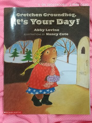 *NO.9 九號書店* Gretchen Groundhog,Its Your Day!英文繪本 SCHOLASTIC