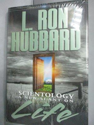 【書寶二手書T2/宗教_YJL】Scientology: A New Slant on Life_Hubbard, L.