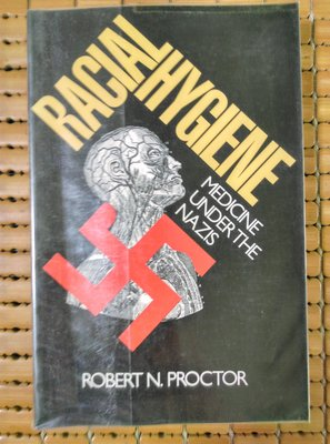 不二書店 RACIAL HYGIENE MEDICINE UNDER THE NAZIS